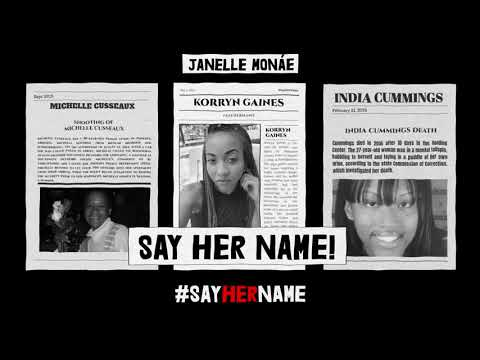 Janelle Monáe - Say Her Name (Hell You Talmbout) (feat. Various Artists) [Official Lyric Video]
