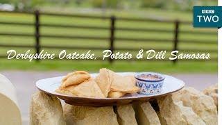 Derbyshire Oatcake, Potato & Dill Samosas | Nadiya