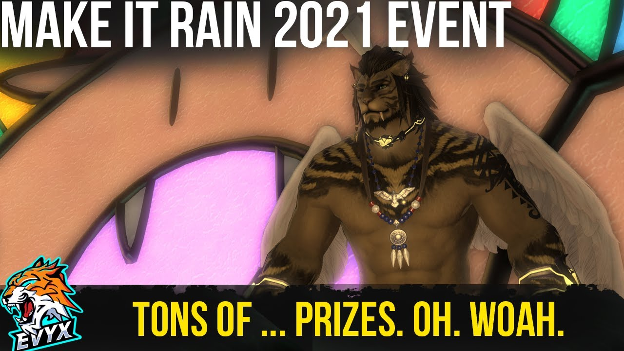 Make It Rain 2021 Event!   Check out the Gold Saucer! =]
