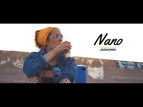 JazzWoman - Nano [Videoclip]