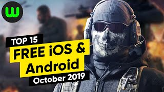 Top 15 Free Android & Ios Games Of October 2019 | Whatoplay