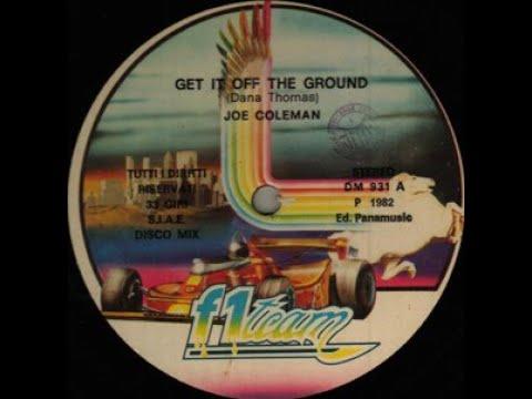 Joe Coleman - Get It Off The Ground