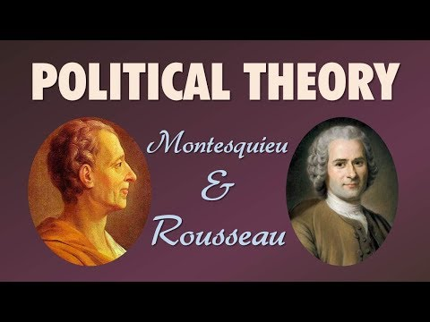 Political Theory: Montesquieu and Rousseau (The Philosophes: Thinkers of the Enlightenment)