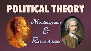 Baixar Political Theory: Montesquieu and Rousseau (The Philosophes: Thinkers of the Enlightenment)