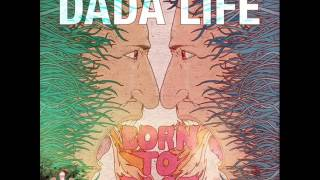 dada life   born to rage usa version
