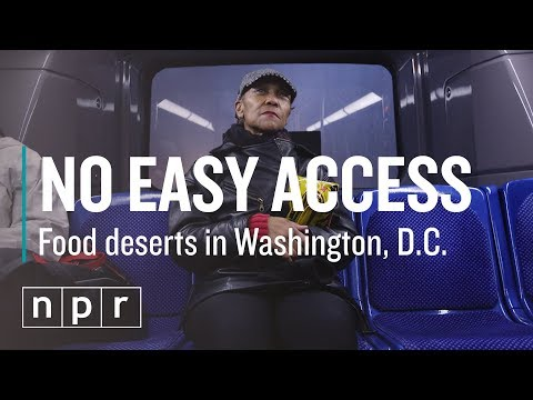 No Easy Access: Food Deserts in D.C. | Let's Talk | NPR