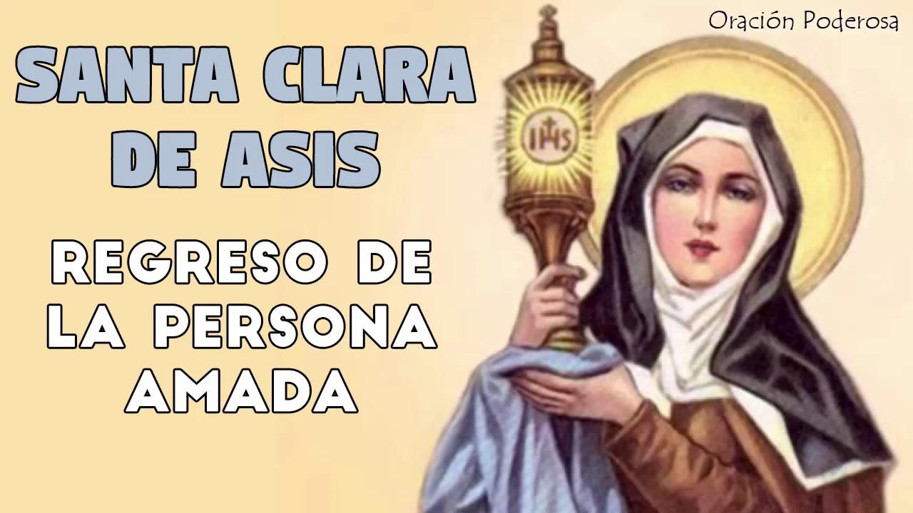 Santa Clara Oración Para Pedir El Regreso De La Persona Amada Y
