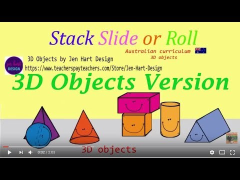 Stack Slide or Roll 3D objects song  (Australian Curriculum 3D objects)