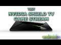 TEST: NVIDIA SHIELD ANDROID TV usando GAME STREAM