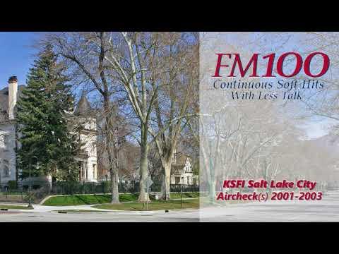FM 100 Salt Lake City Aircheck (2001-2003)
