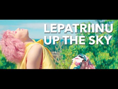 LEPATRIINU - UP THE SKY
