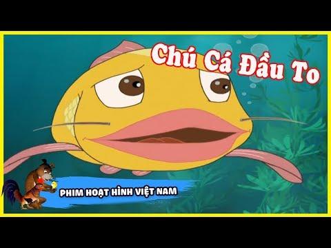 Chú Cá Đầu To