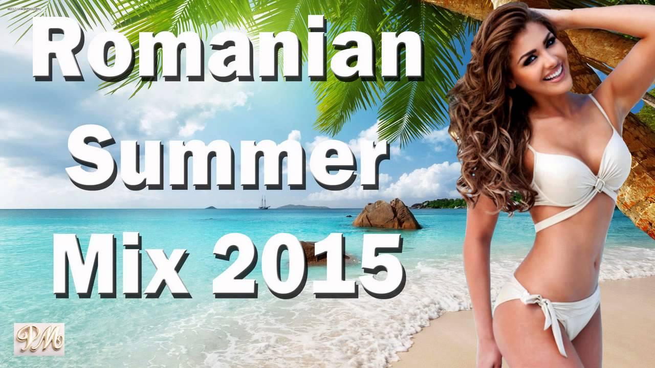 ROMANIAN SUMMER HITS 2015 HITURI ROMANESTI