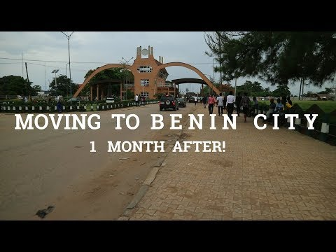 MOVING TO BENIN CITY, EDO STATE || 1 MONTH LATER
