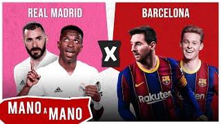 REAL MADRID X BARCELONA - MANO A MANO