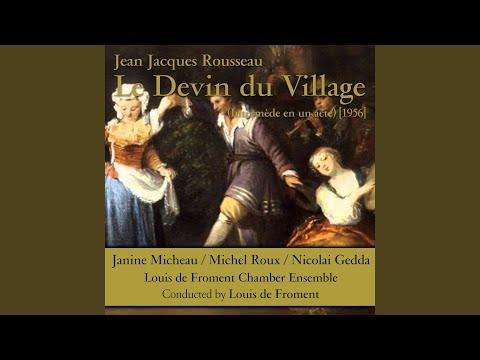 Le devin du village: VII. L