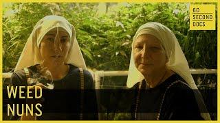 Weed Nuns // 60 Second Docs