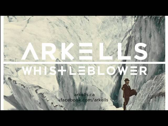 arkells-whistleblower-audio-arkellsofficial