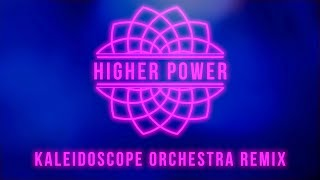 YouTube動画:Coldplay - Higher Power (Kaleidoscope Orchestra Remix)