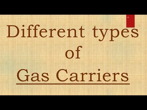 Types of Gas Tanker Fun 3  oral Notes    ........Part  4