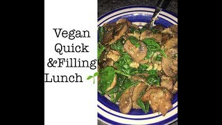 Simple and Easy Vegan Lunch idea
