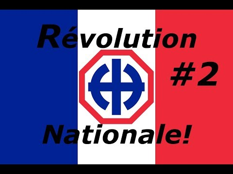 Hearts of Iron 4 - Révolution Nationale! A New France! #2
