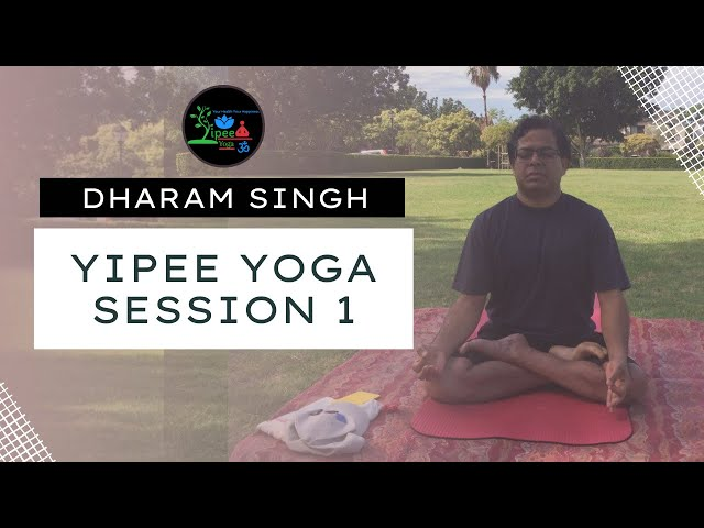 Yoga With Dharam | YiPEE Yoga Session 1 | Yoga in Park For Extreme Energy