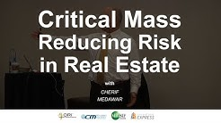 Critical Mass: Reducing Risk in Real Estate
