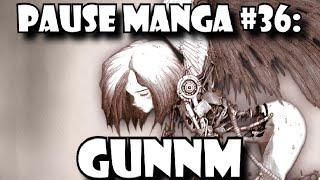 Pause Manga #36: GUNNM