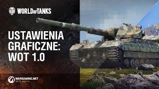 Ustawienia graficzne: WoT 1.0 [World of Tanks Polska]