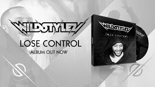 Wildstylez  - Lose Control (ALBUM OUT NOW)