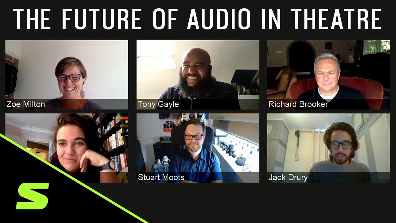 Future Of Live Sound Theatre - Roundtable Webinar