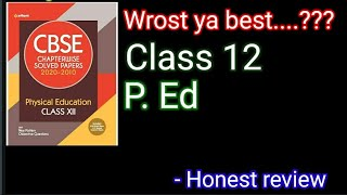 Cbse chapter wise solved papers class 12 arihant physical education book review by helping students