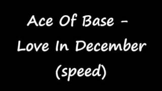 Watch Ace Of Base Love In December video