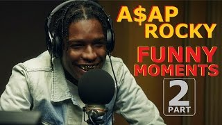 A$AP Rocky FUNNY MOMENTS Part 2 (BEST COMPILATION)