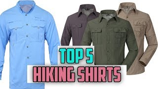 Top 5 Best Hiking Shirts Reviews