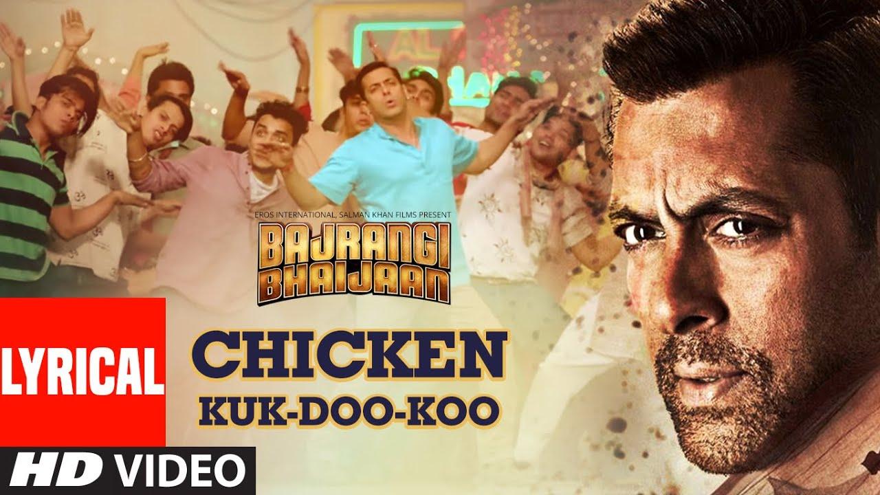 Chicken Kuk-Doo-Koo Lyrical | Bajrangi Bhaijaan | Salman Khan | Mohit C, Palak M, Pritam
