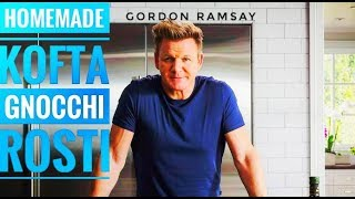 How To Cook Kofta, Homemade Gnocchi, Spicy Black Beans, Leek And Gruyere Recipes | Gordon Ramsay