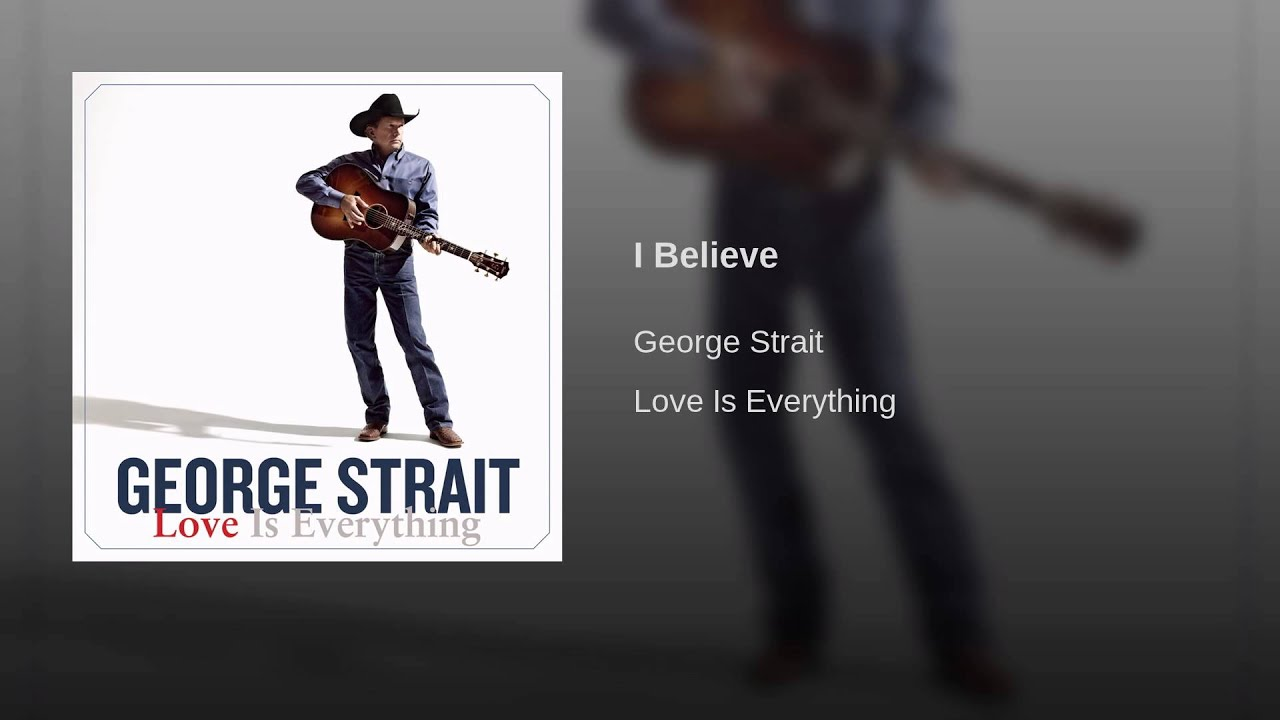 george strait, i believe