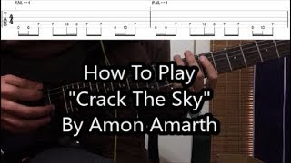 """How To Play """"Crack The Sky"""" By Amon Amarth (Riff Lesson With TABS!)"""