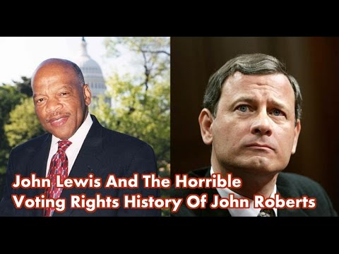 John Lewis And The Horrible Voting Rights History Of John Roberts - Ari Berman On His New Book 2/2