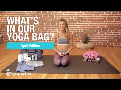 Whats In Our Yoga Bag  - April Edition