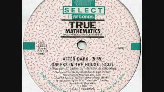 True Mathematics - After Dark