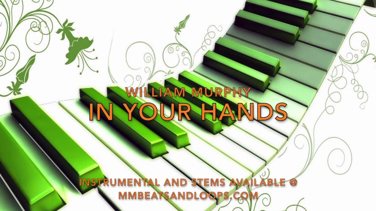 william-murphy-in-your-hands-master-mike-tracks