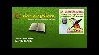 Cheik Salah Bukhatir - Sourate Al-Molk - Dar al Islam