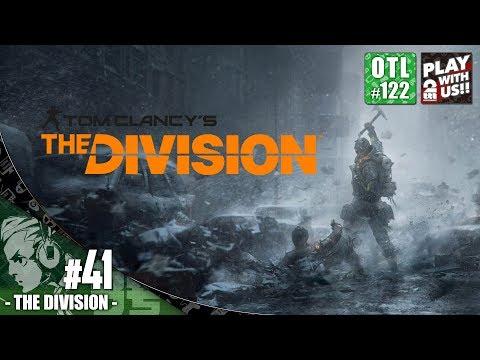 #41【TPS】おついちの「THE DIVISION(ディビジョン)」【OTL#122】