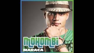 Repeat youtube video Mohombi - Maraca