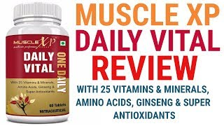 MUSCLE XP DAILY VITAL REVIEW! ALL IN ONE MULTIVITAMINS! HINDI
