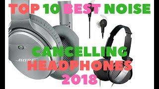 Video Top 10 best noise cancelling headphones 2018 download MP3, 3GP, MP4, WEBM, AVI, FLV Juli 2018