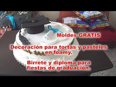 Decoración Para Tortas Y Pasteles Con Foamy Paso A Paso Birrete Y Diploma Para Fiestas De Grado